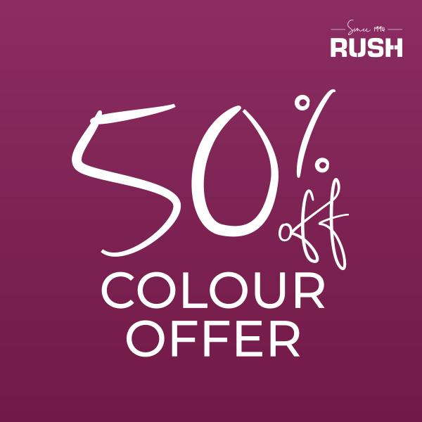 50% Off colour services at Rush Lewisham